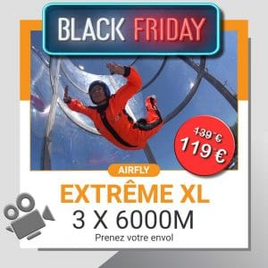 billet cadeau soufflerie Black Friday EXTREME XL